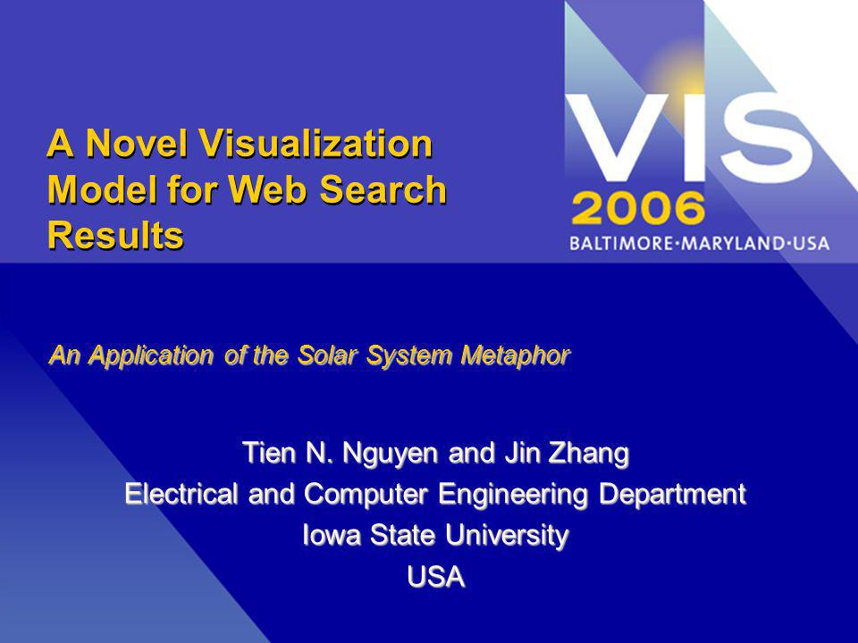 A Novel Visualization Model for Web Search Results An Application of the Solar System Metaphor Tien N.