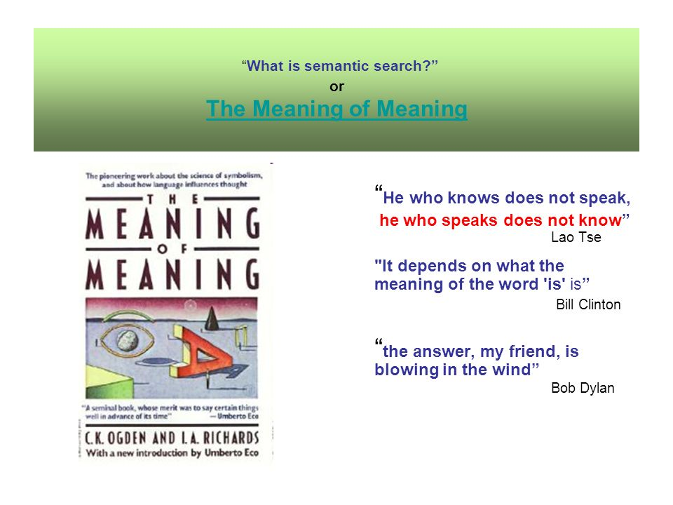 What is semantic search.