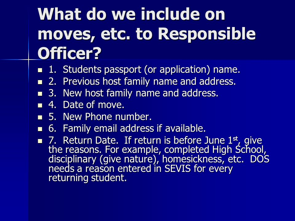 What do we include on moves, etc. to Responsible Officer.
