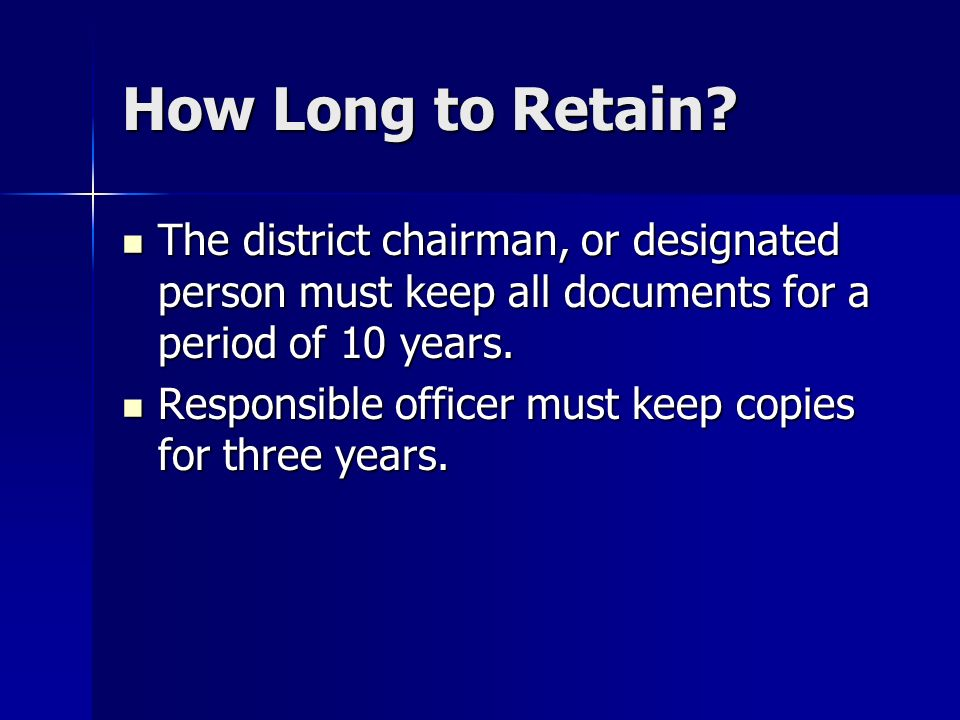 How Long to Retain.
