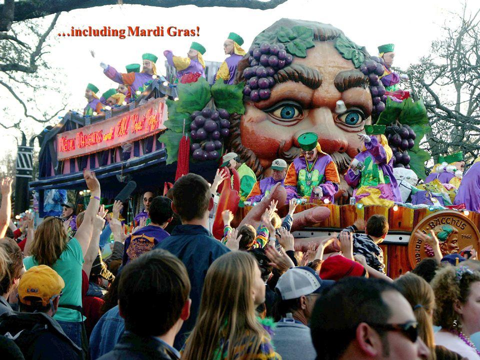 2/12/20145 …including Mardi Gras! 5
