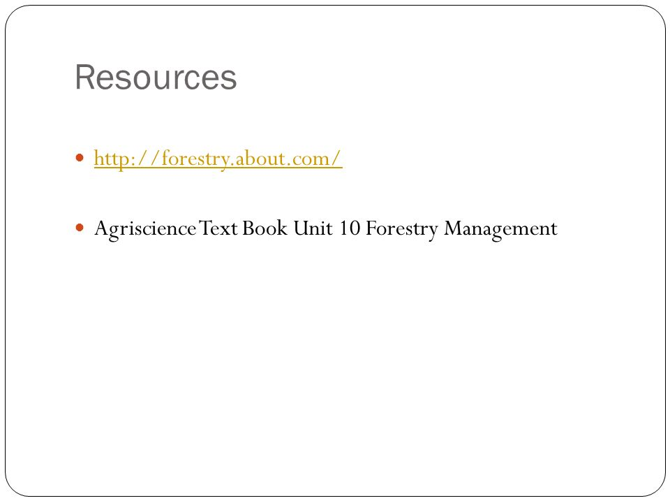 Resources   Agriscience Text Book Unit 10 Forestry Management