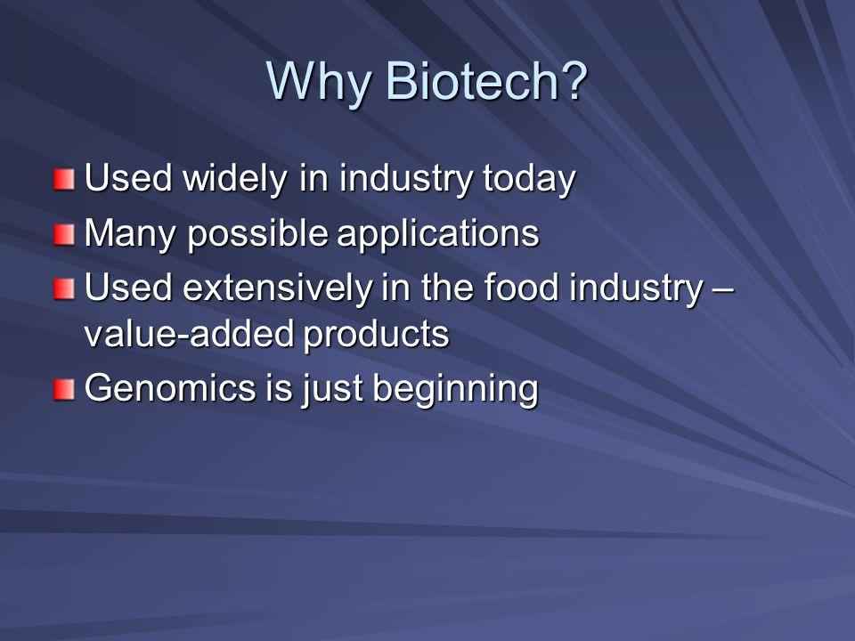 Why Biotech.
