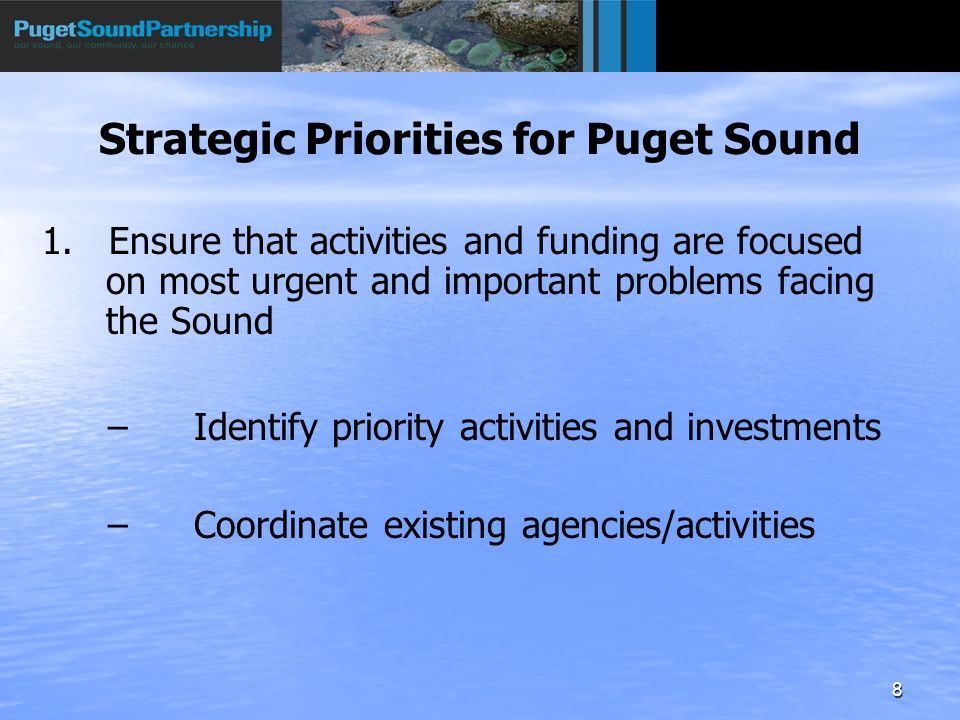 8 Strategic Priorities for Puget Sound 1.