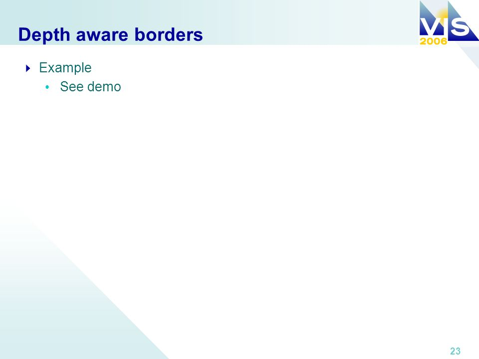 23 Depth aware borders Example See demo