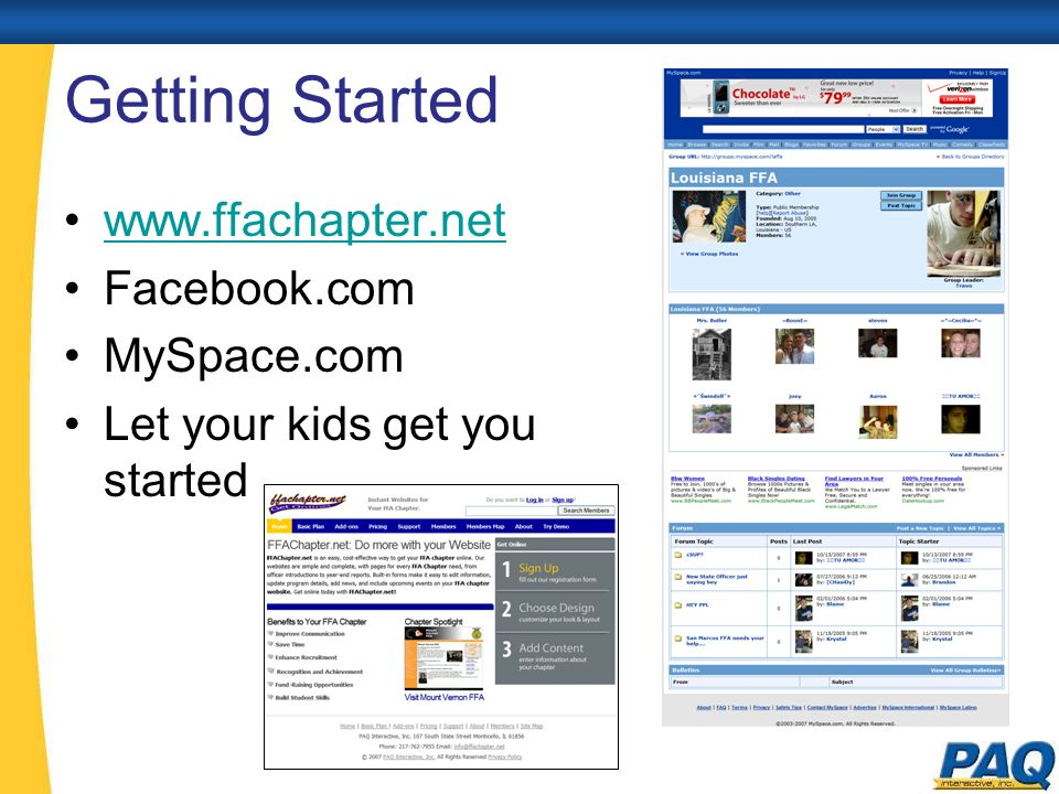 Getting Started www.ffachapter.net Facebook.com MySpace.com Let your kids get you started