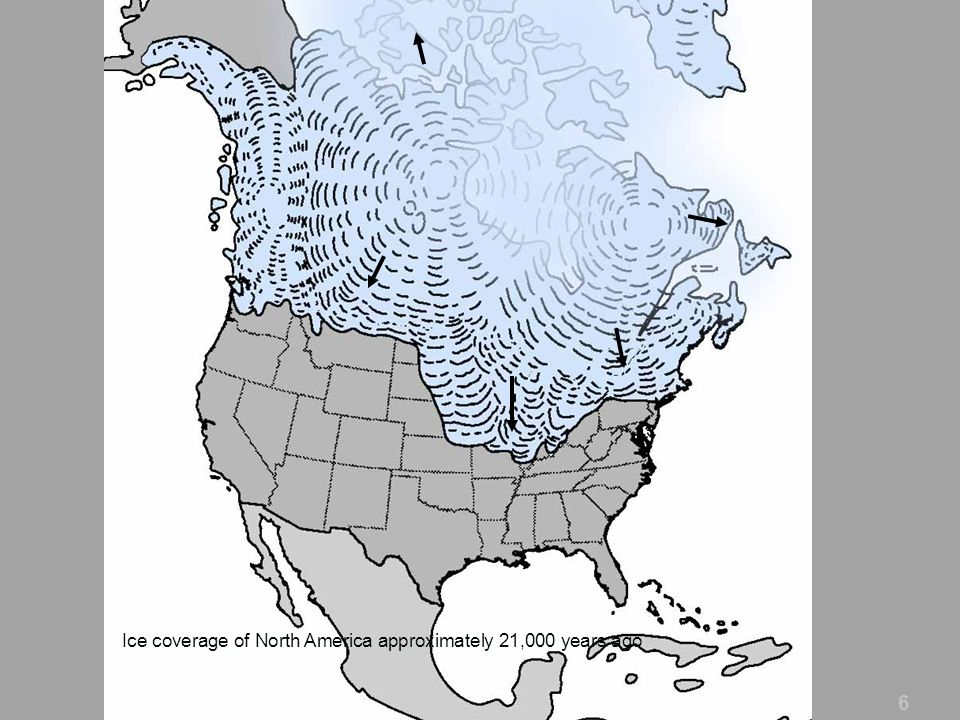 6 Ice coverage of North America approximately 21,000 years ago