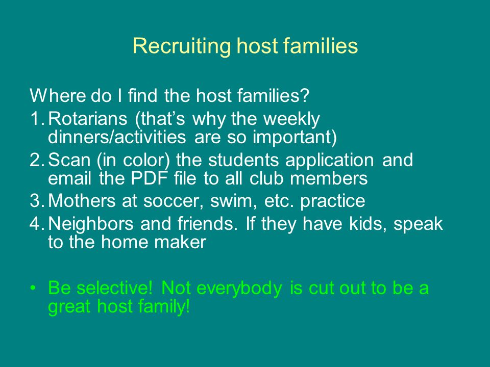 Recruiting host families Where do I find the host families.