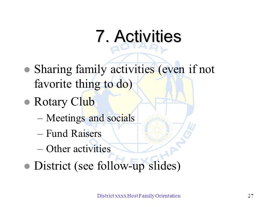 District xxxx Host Family Orientation27 7.