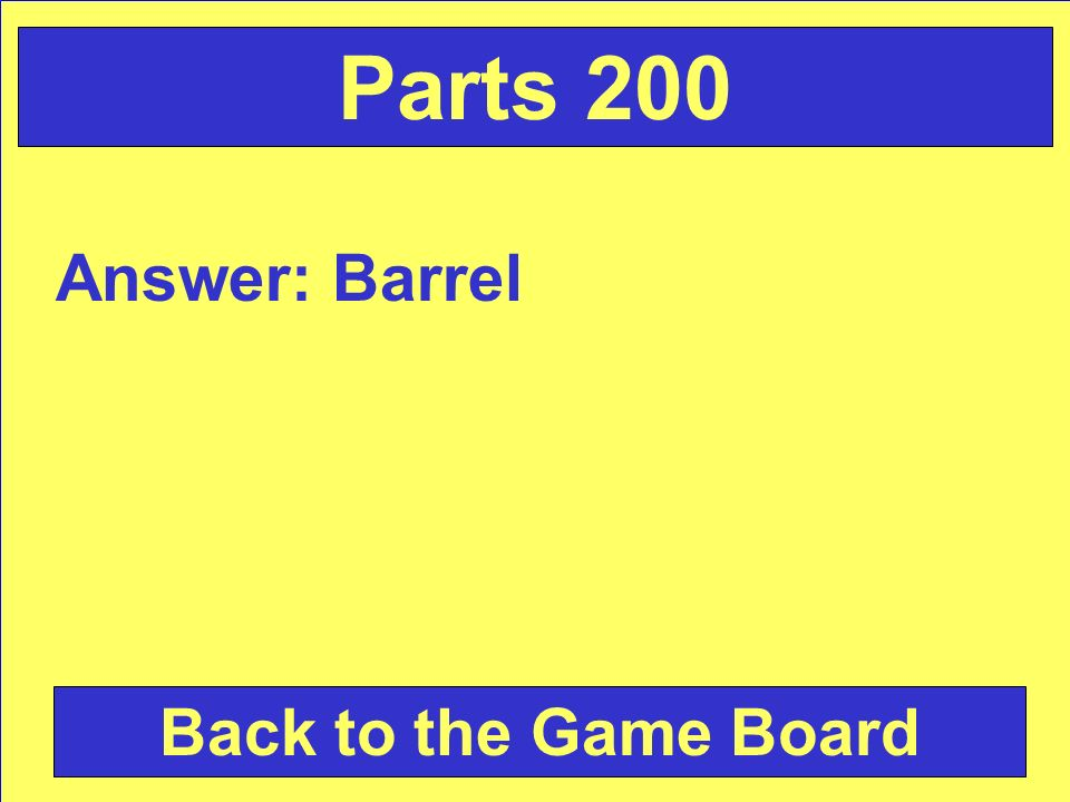 Answer: Barrel Back to the Game Board Parts 200