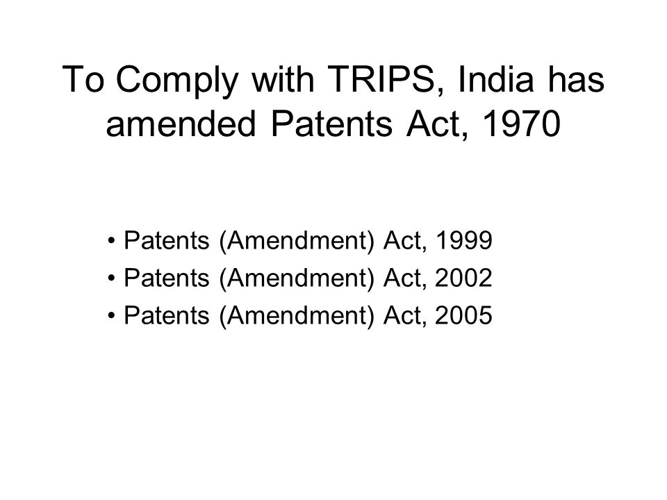 Patents Act, 1970 Provided the Indian companies the opportunities to gain the necessary experience and earn/mobilize resources to enter and grow in the export markets