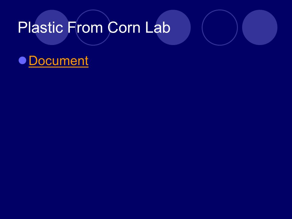 Plastic From Corn Lab Document