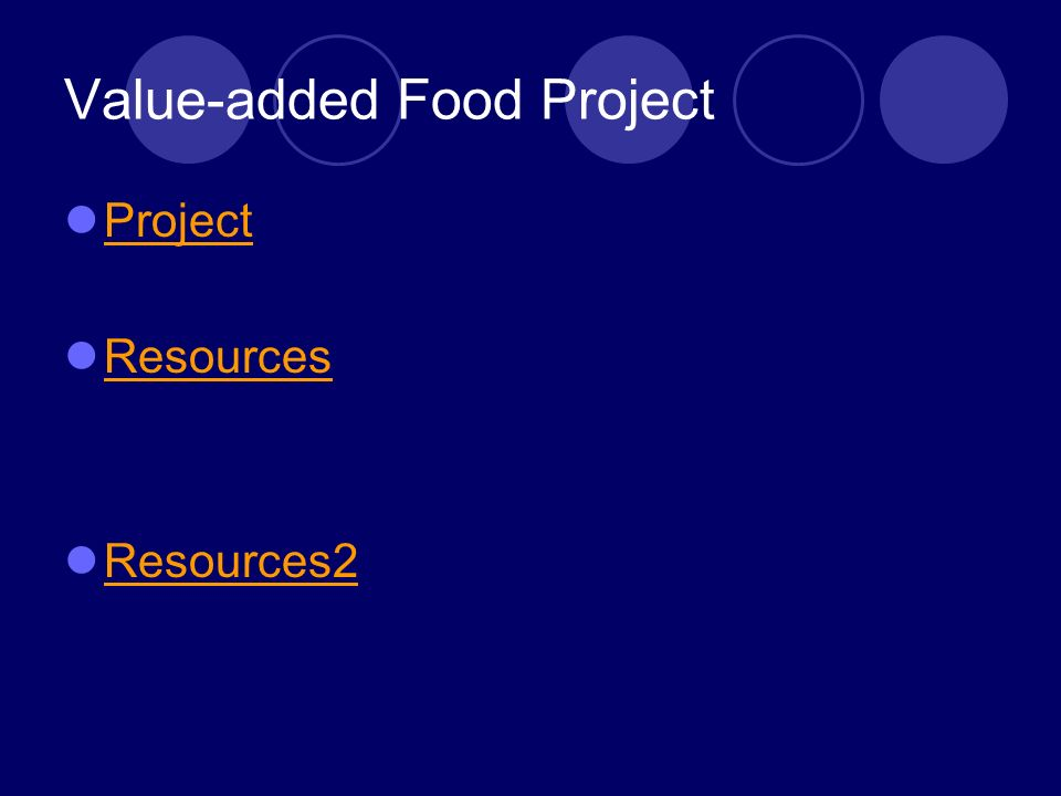 Value-added Food Project Project Resources Resources2