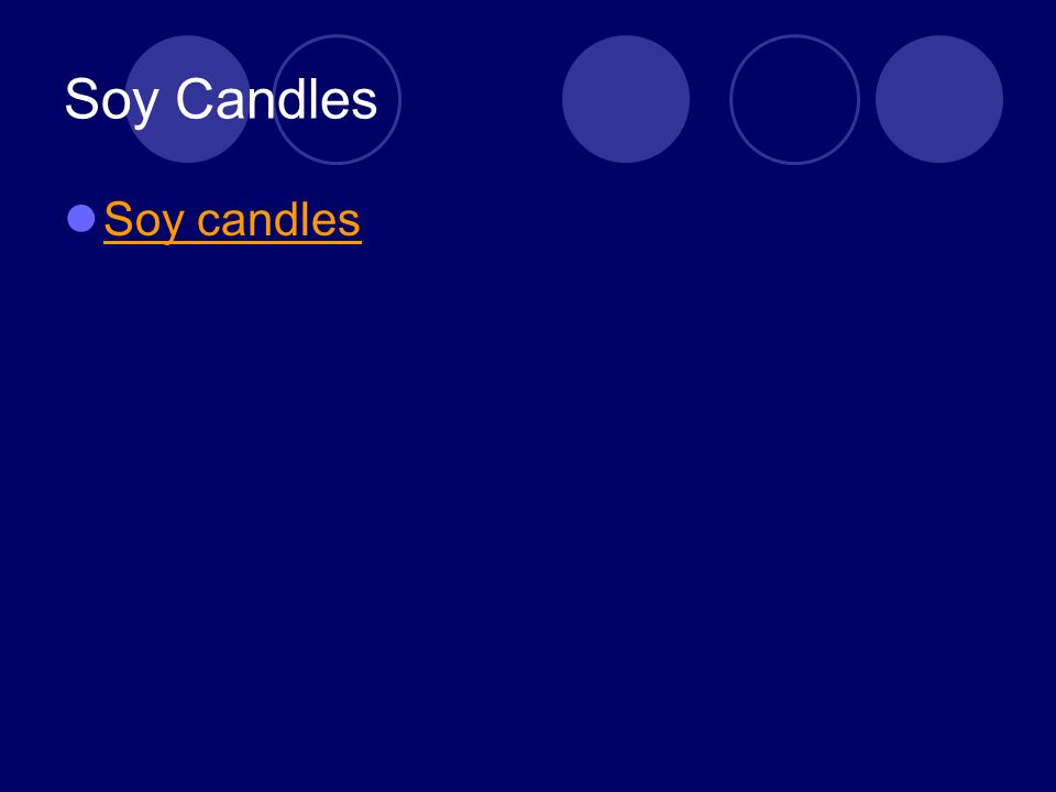 Soy Candles Soy candles