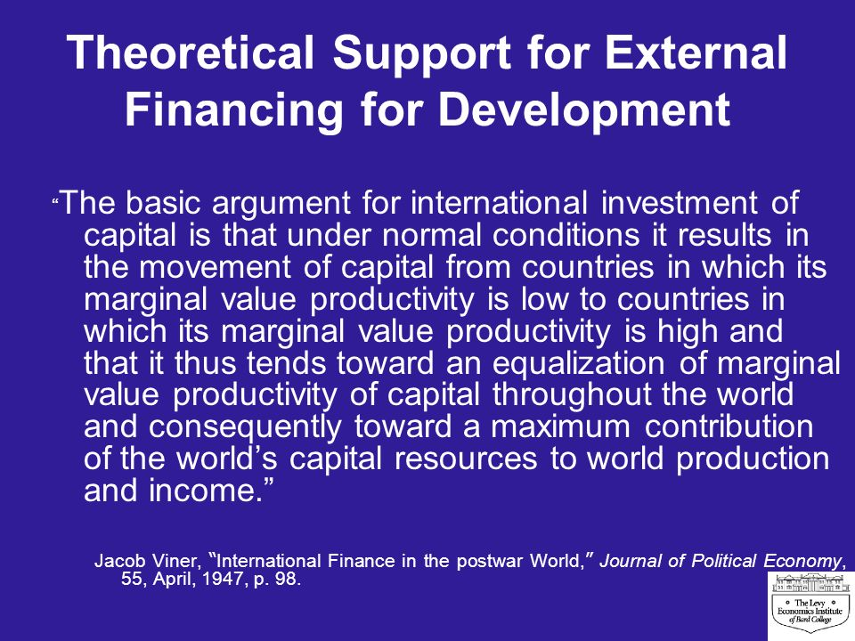 Return to Traditional Development Theory What are the available domestic resources.