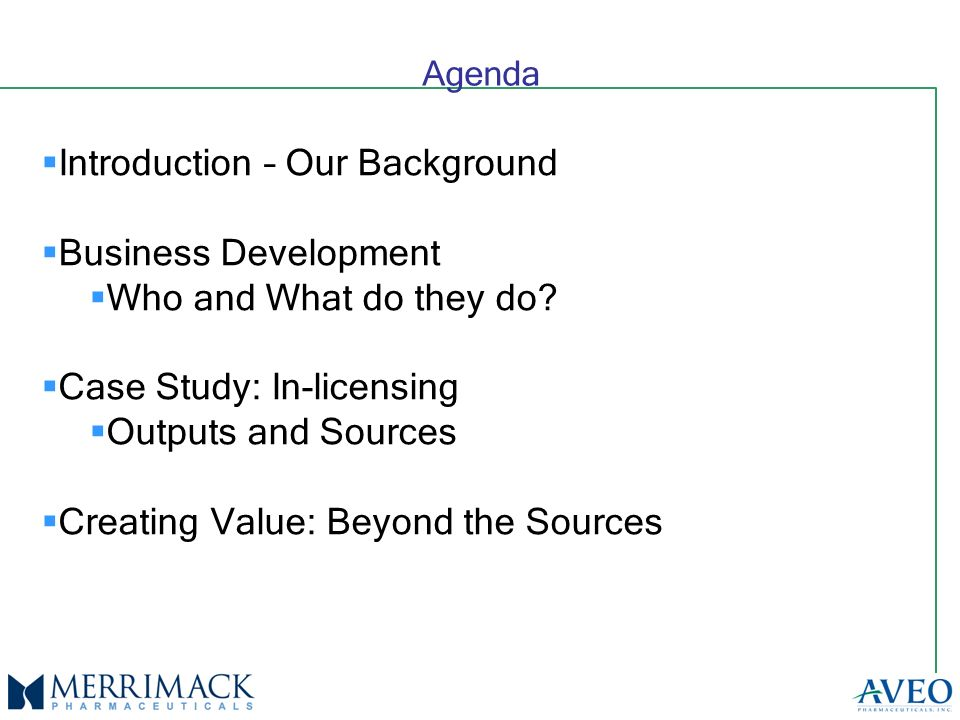 Agenda Introduction – Our Background Business Development Who and What do they do.