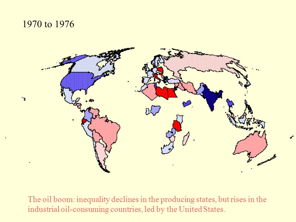 1970 to 1976 The oil boom: inequality declines in the producing states, but rises in the industrial oil-consuming countries, led by the United States.