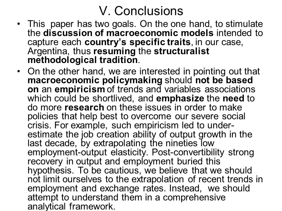 V. Conclusions This paper has two goals.