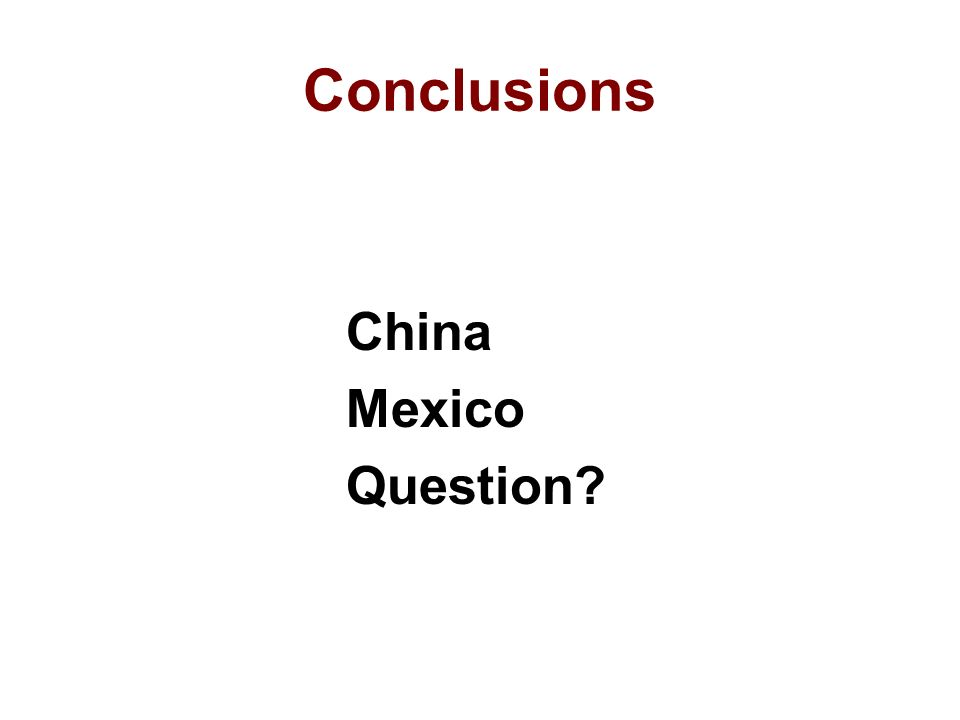 Conclusions China Mexico Question