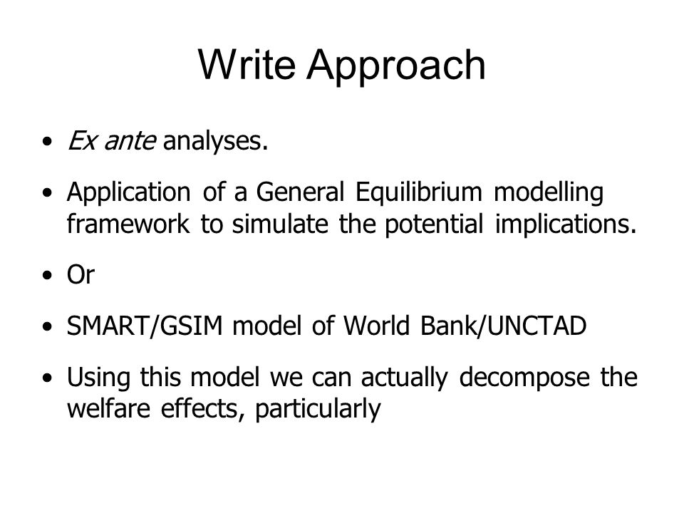 Write Approach Ex ante analyses.