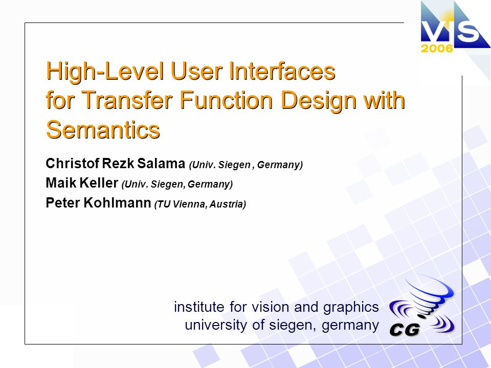 christof rezk-salama, institute for vision and graphics, university of siegen Volume Visualization Volume visualization techniques are mature from the technical point of view.