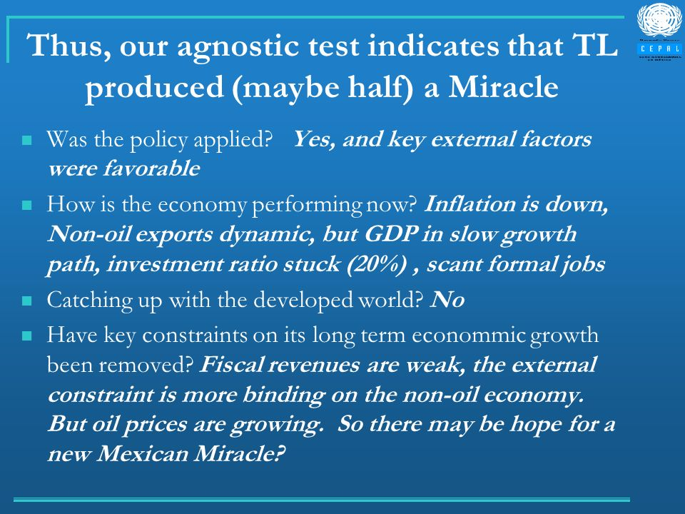 Thus, our agnostic test indicates that TL produced (maybe half) a Miracle Was the policy applied.