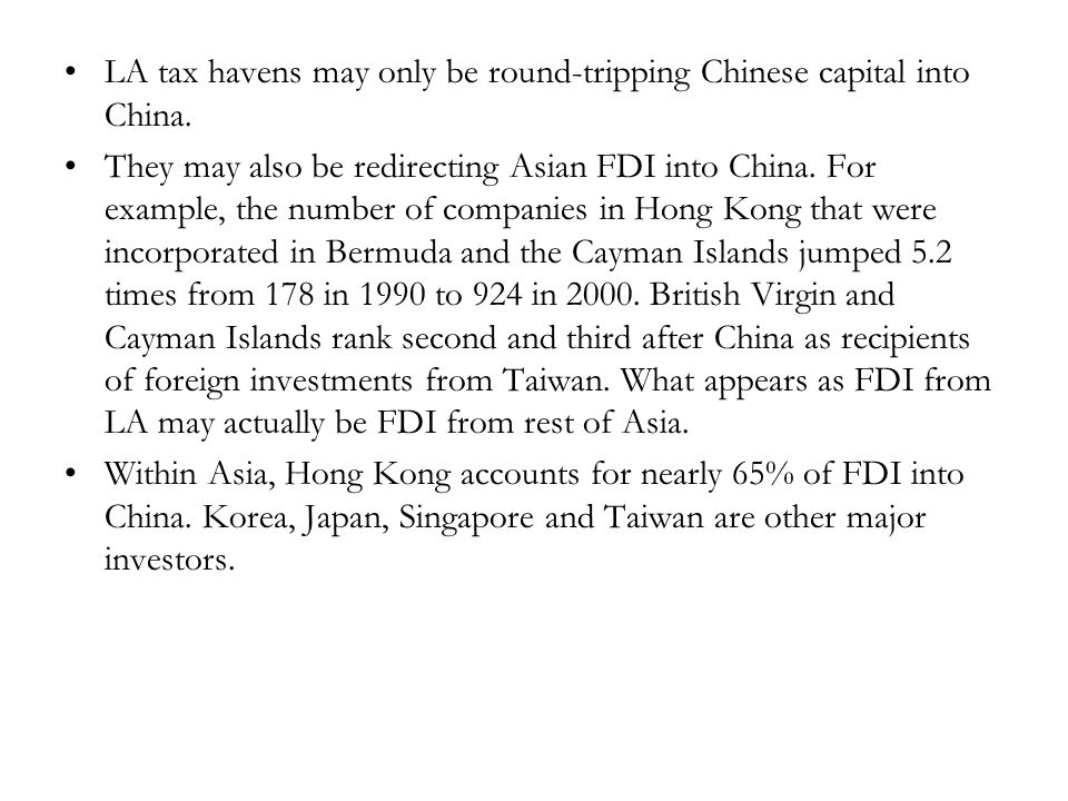 LA tax havens may only be round-tripping Chinese capital into China.