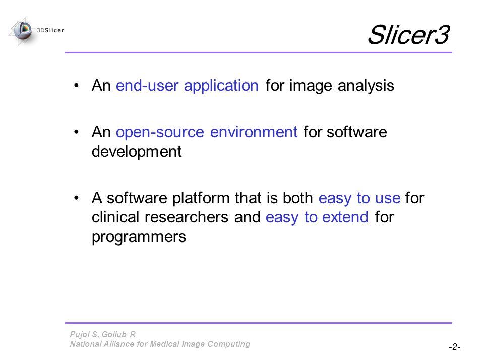 Pujol S, Gollub R -73- National Alliance for Medical Image Computing Saving Data Click on File and Select Save