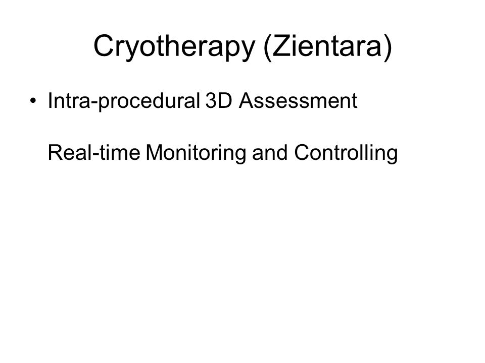 Cryotherapy (Zientara) Intra-procedural 3D Assessment Real-time Monitoring and Controlling