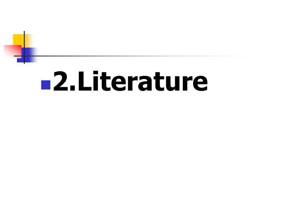 2.Literature