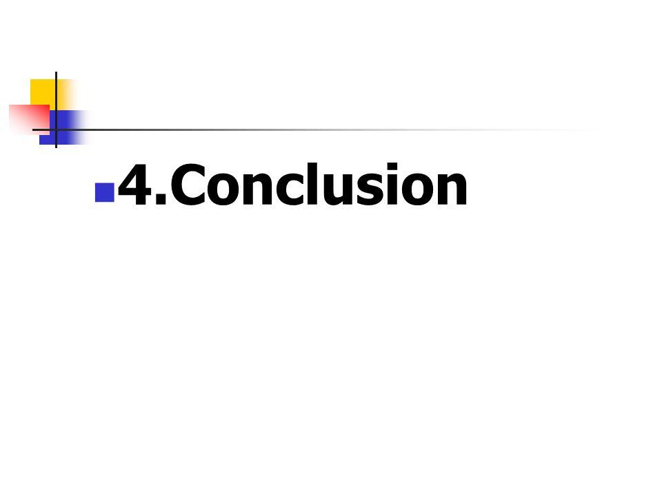 4.Conclusion