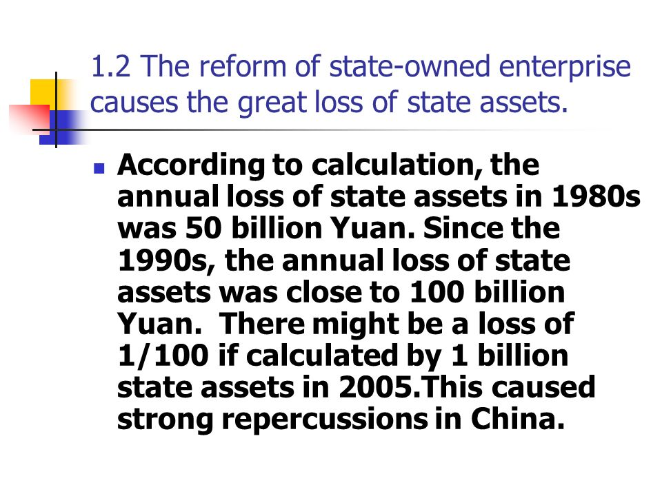 1.3 There are several kinds of the loss of state assets There are several kinds of the loss of state assets.