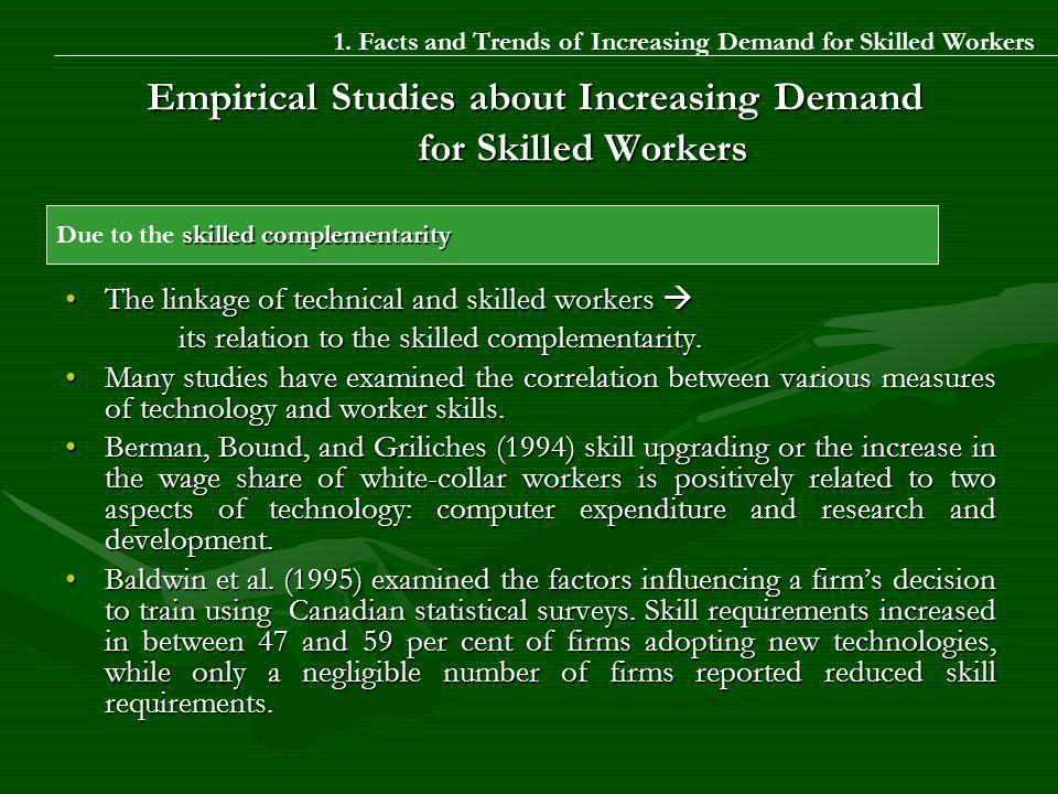 The linkage of technical and skilled workersThe linkage of technical and skilled workers its relation to the skilled complementarity.