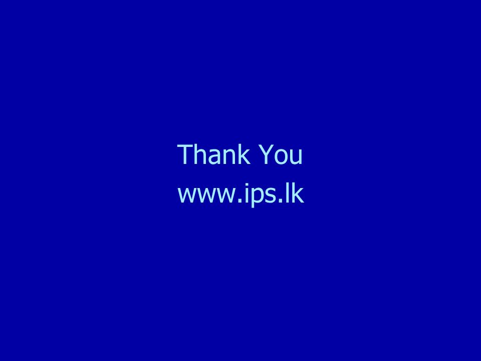 Thank You www.ips.lk