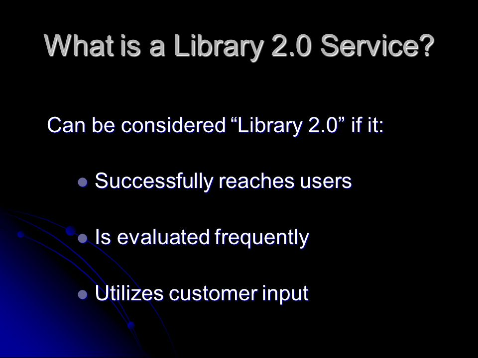 What is a Library 2.0 Service.