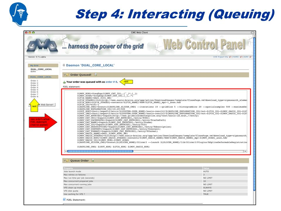Step 4: Interacting (Queuing)