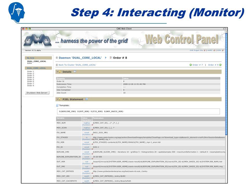 Step 4: Interacting (Monitor)