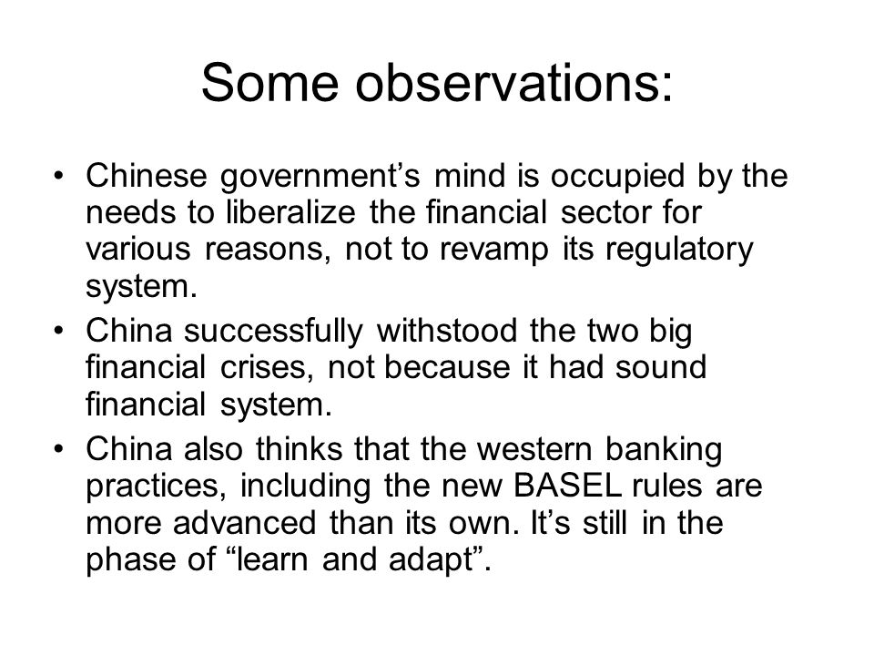 Some observations: Chinese governments mind is occupied by the needs to liberalize the financial sector for various reasons, not to revamp its regulat