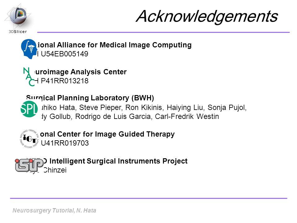 National Alliance for Medical Image Computing NIH U54EB005149 Neuroimage Analysis Center NIH P41RR013218 Surgical Planning Laboratory (BWH) Nobuhiko H