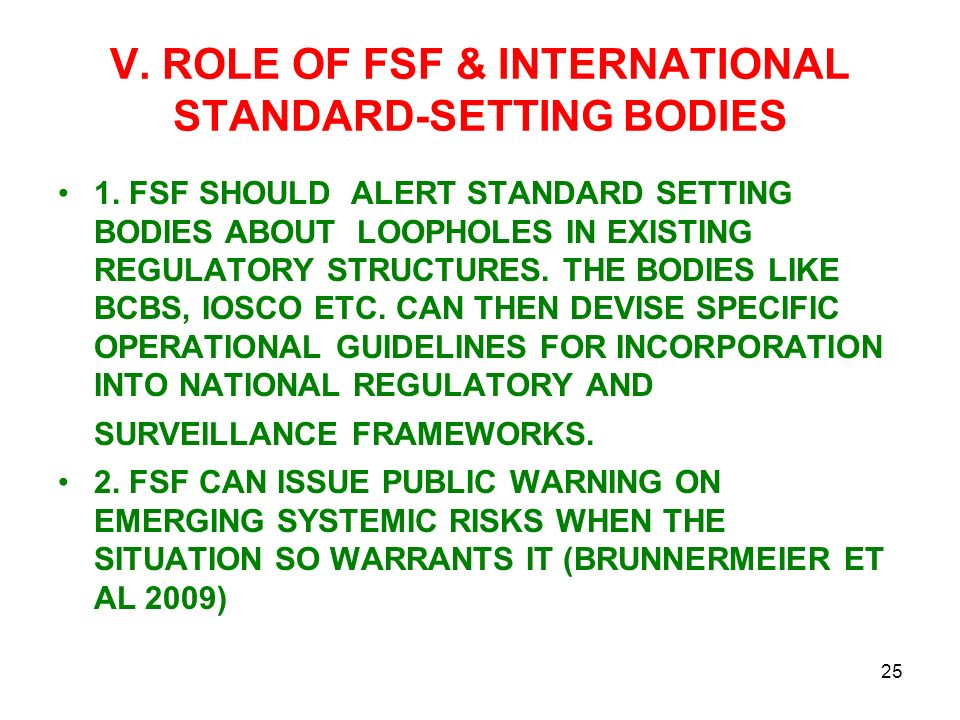 V. ROLE OF FSF & INTERNATIONAL STANDARD-SETTING BODIES 1.