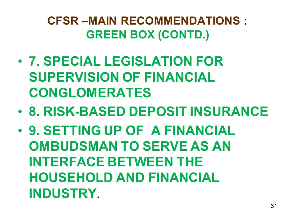 CFSR –MAIN RECOMMENDATIONS : GREEN BOX (CONTD.) 7.