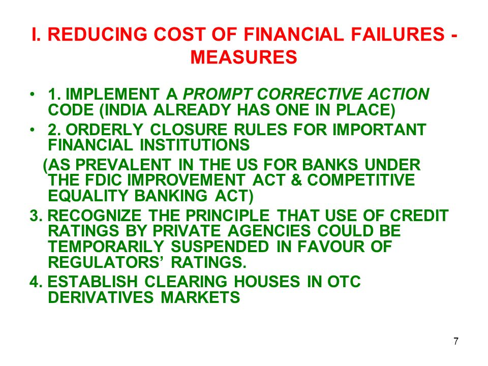 I. REDUCING COST OF FINANCIAL FAILURES - MEASURES 1.