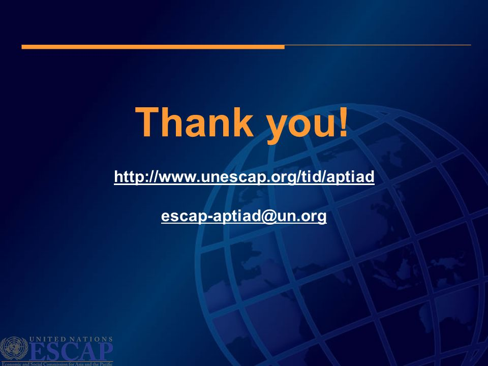 Thank you! http://www.unescap.org/tid/aptiad escap-aptiad@un.org