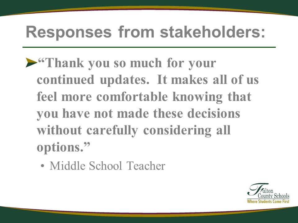 Responses from stakeholders: Thank you so much for your continued updates.