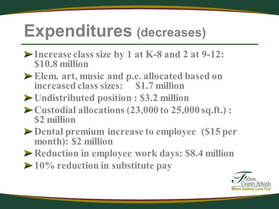 Expenditures (decreases) Increase class size by 1 at K-8 and 2 at 9-12: $10.8 million Elem.