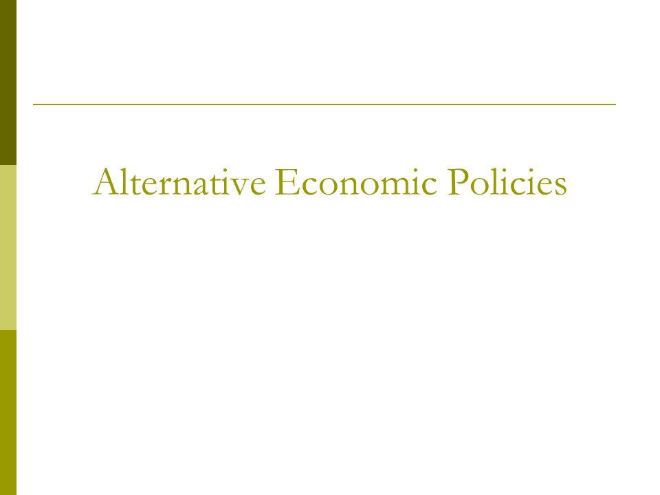 Alternative Economic Policies