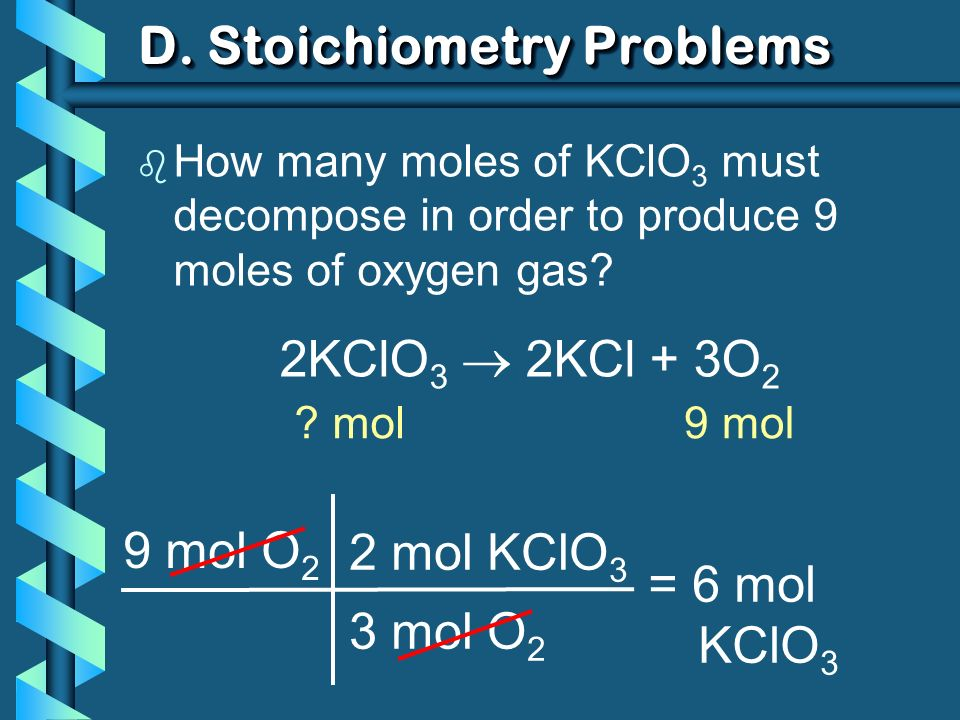 b How many grams of KClO 3 are reqd to produce 9.00 L of O 2 at STP.
