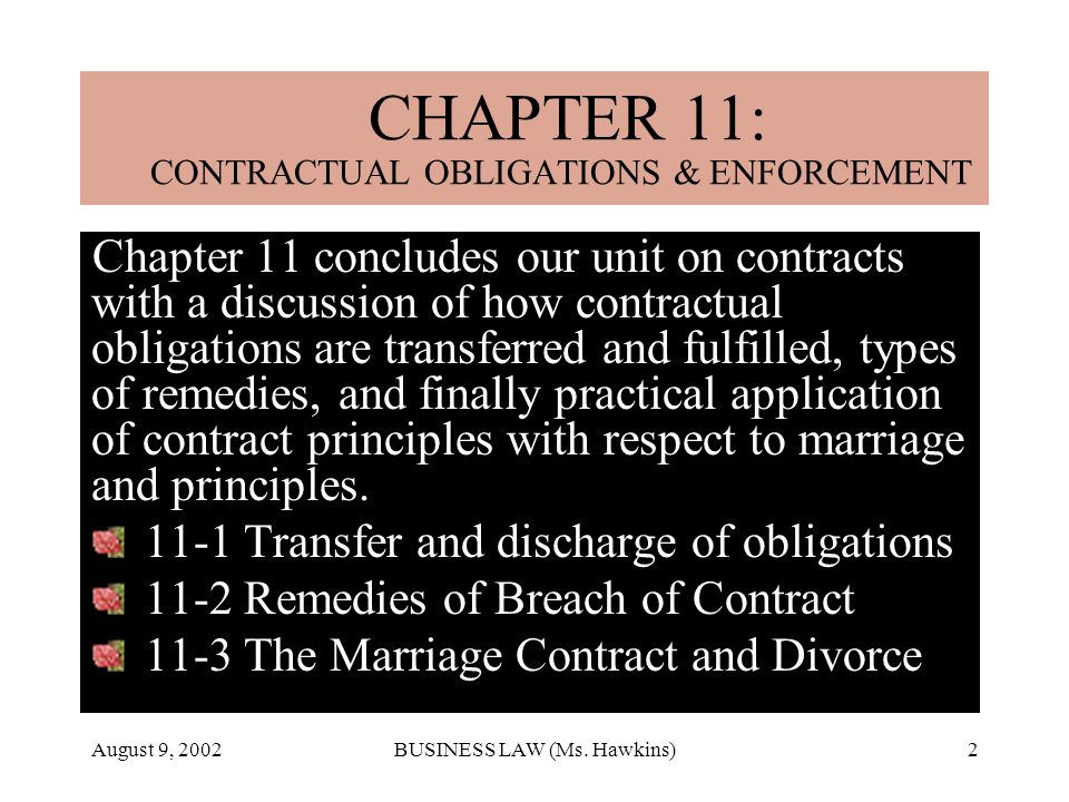 August 9, 2002BUSINESS LAW (Ms.Hawkins)43 Marriage and Contracts Whats Your Verdict.
