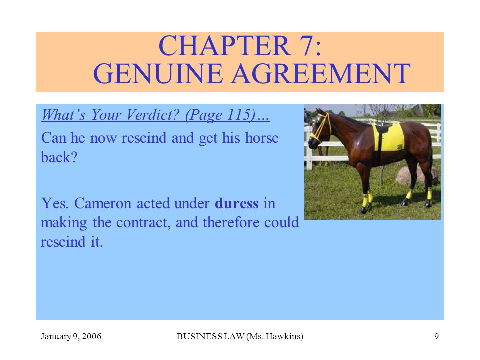 January 9, 2006BUSINESS LAW (Ms. Hawkins)9 Whats Your Verdict.