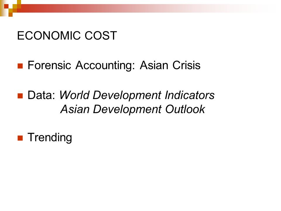 Forensic Accounting: Asian Crisis Data: World Development Indicators Asian Development Outlook Trending